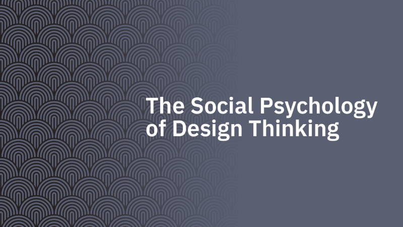The Social Psychology of Design Thinking