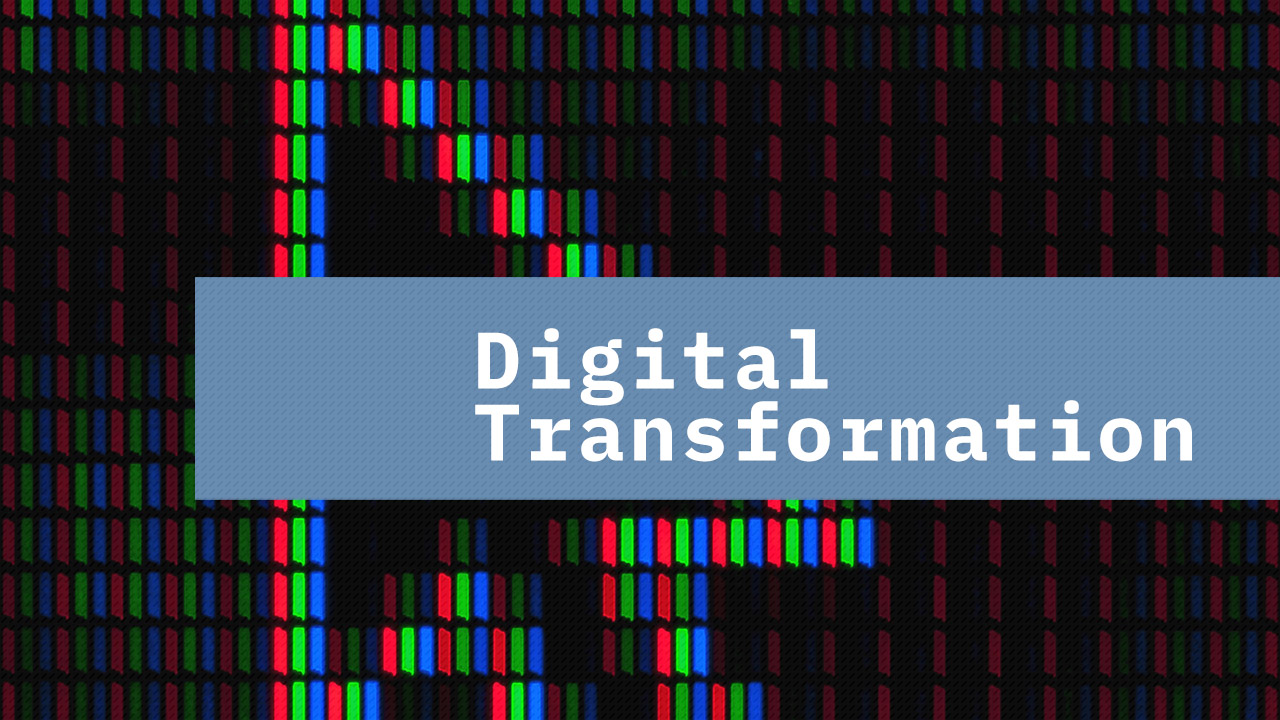 Managing Digital Transformation